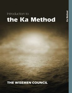 Introduction to the Ka Method - Publications - The Wisemen Council